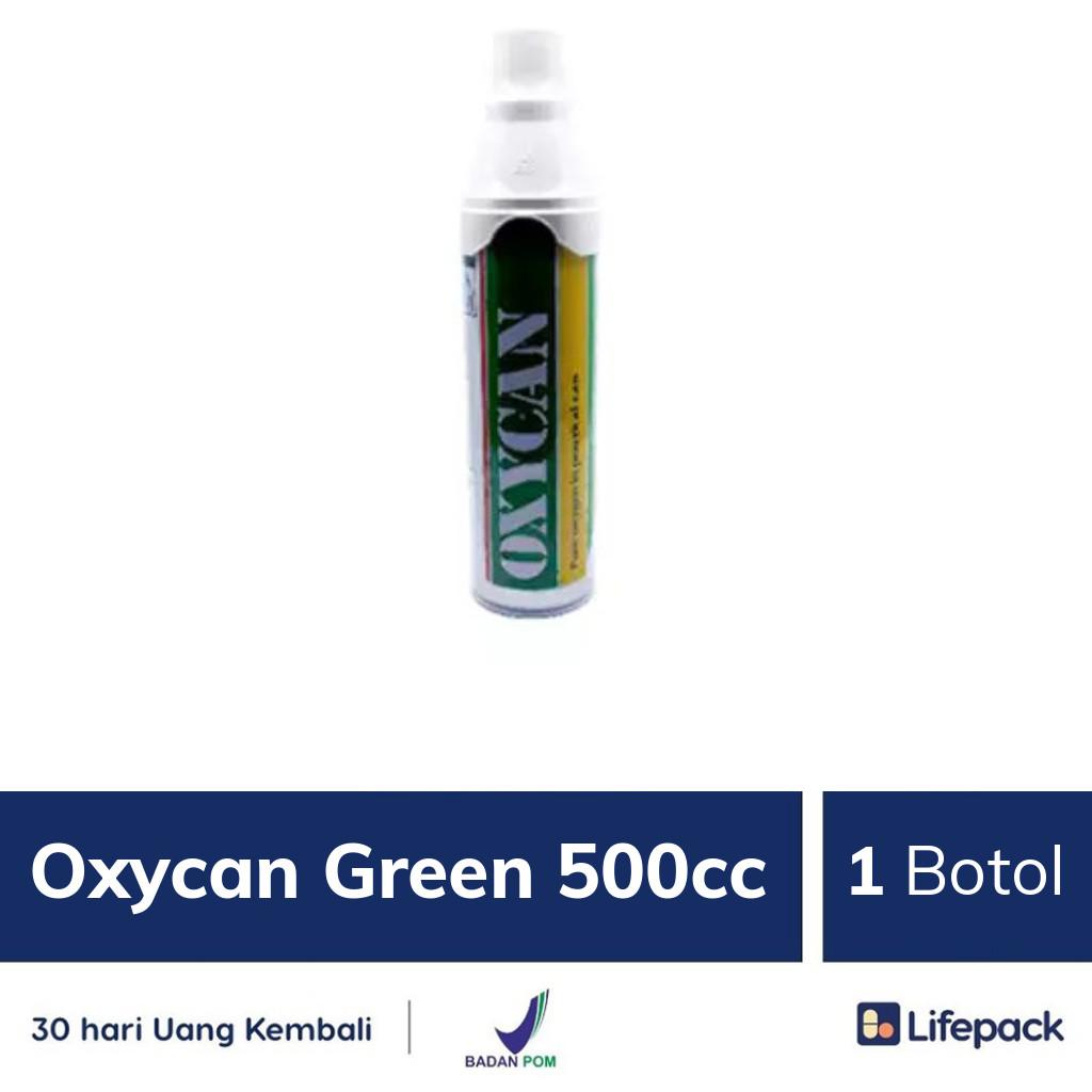 Oxycan Green 500cc - Lifepack.id